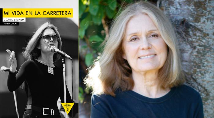 Mi vida en la carretera, Gloria Steinem (Alpha Decay, 2016)