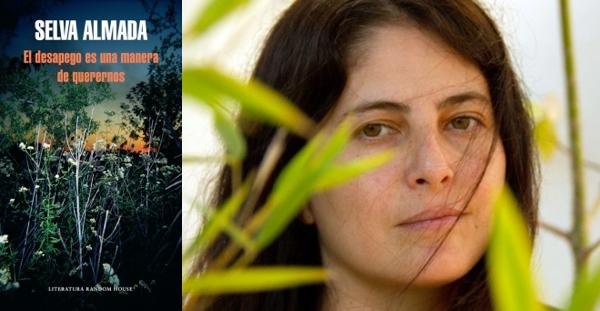 El desapego es una manera de querernos, Selva Almada (Literatura Random House, 2016)