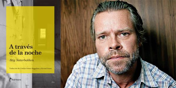 A través de la noche, Stig Saeterbakken (Mármara, 2017)