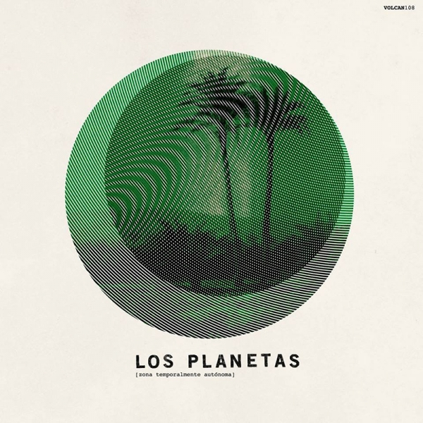 """Los Planetas, """"Zona temporalmente autónoma"""" (El Volcán/El Ejercito Rojo, 2017)"""
