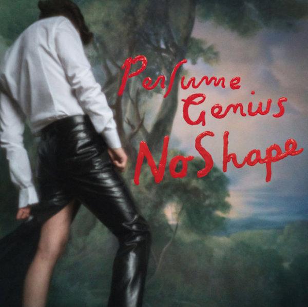 "Perfume Genius, ""No Shape"" (Matador, 2017)"