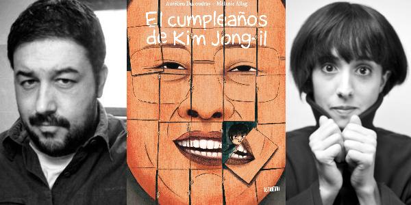 El cumpleaños de Kim Jong-il, Aurélien Ducoudray y Mélanie Allag (Astiberri, 2017)