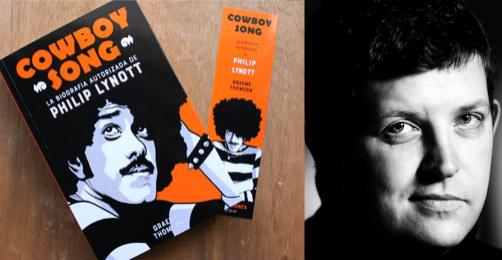 Cowboy song. La biografía autorizada de Philip Lynott, Graeme Thomson (Es Pop, 2017)
