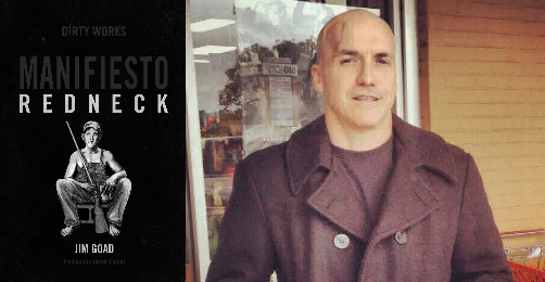 Manifiesto redneck, Jim Goad (Dirty Works, 2017)