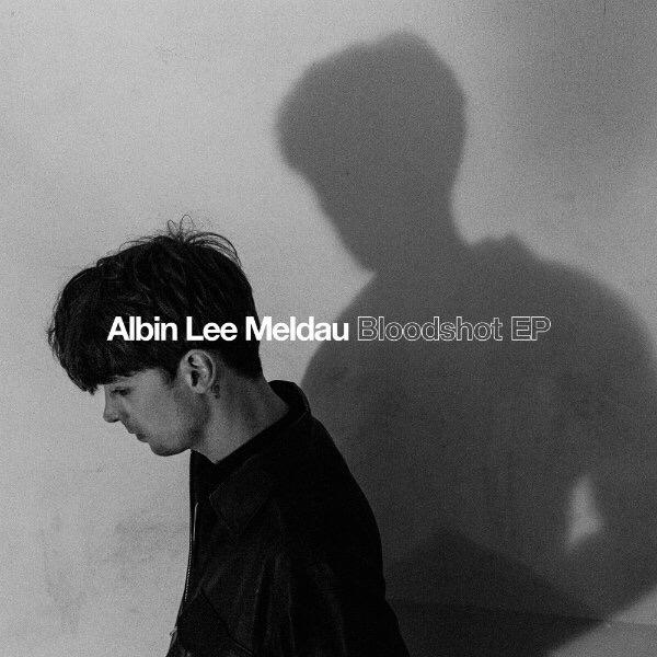 "Albin Lee Meldau, ""Bloodshot Ep"" (Caroline, 2017)"