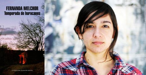 Temporada de huracanes, Fernanda Melchor (Literatura Random House, 2017)