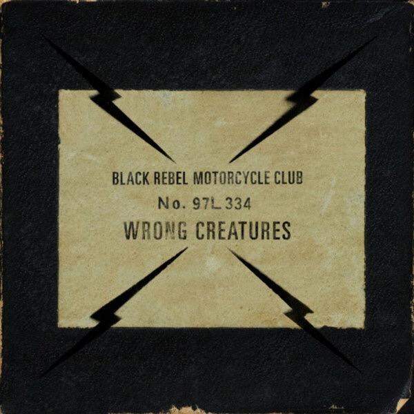 "Black Rebel Motorcycle Club, ""Wrong Creatures"" (PIAS, 2018)"