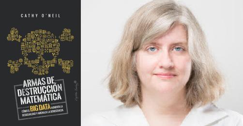 Armas de destrucción matemática, Cathy O'Neil (Capitán Swing, 2018)