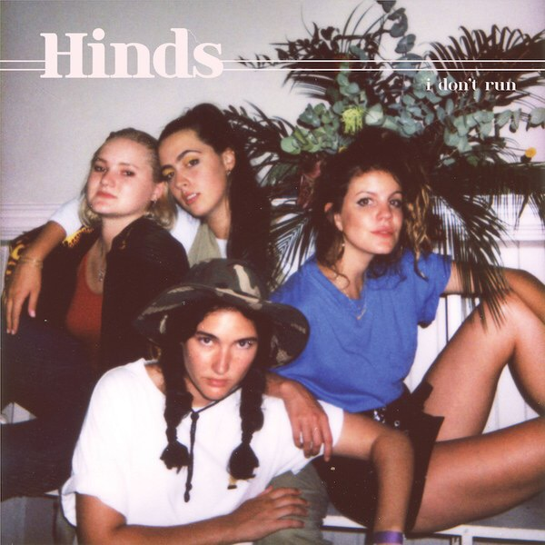 """Hinds, """"I Don't Run"""" (Lucky Number, 2018)"""