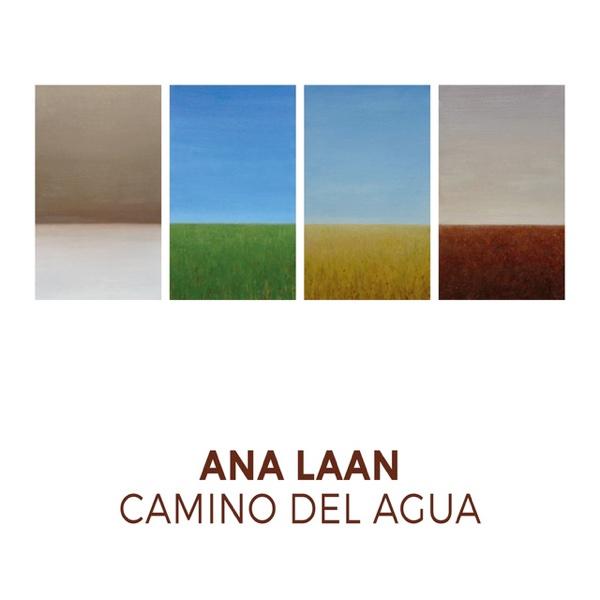 """Ana Laan, """"Camino del agua"""" (Autoeditado 2018)"""
