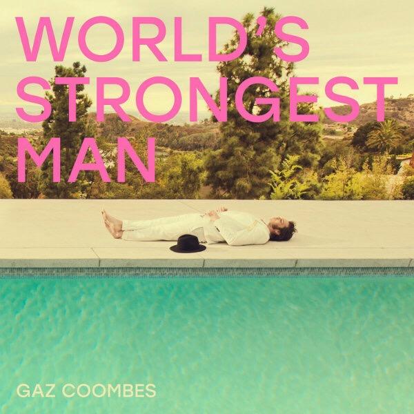 "Gaz Coombes, ""World's Strongest Man"" (Caroline, 2018)"