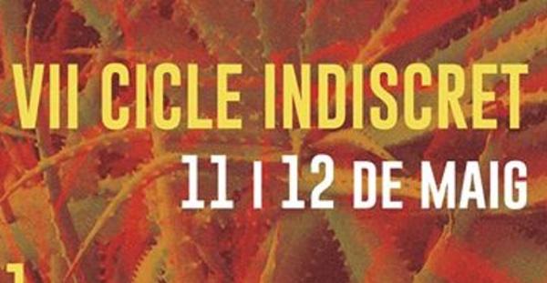 VII Edición del Cicle Indiscret