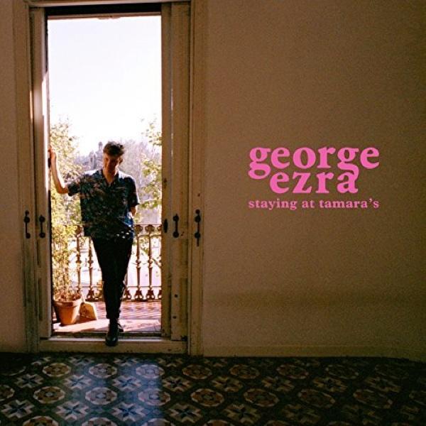 "George Ezra, ""Staying at Tamara's"" (Columbia 2018)"