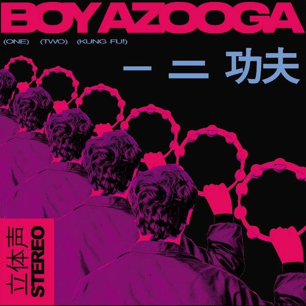 "Boy Azooga, ""1, 2, Kung Fu!"" (Heavenly Records, 2018)"