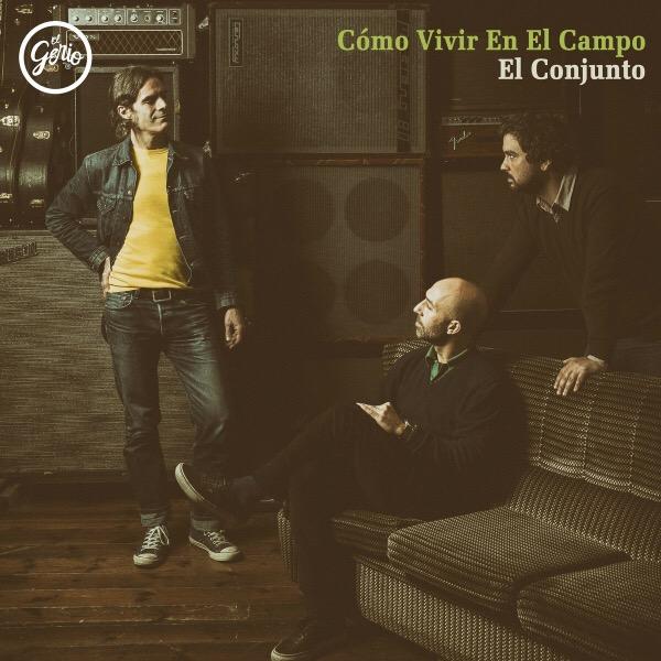 """Cómo Vivir en el Campo, """"El Conjunto EP"""" (El Genio Equivocado, 2018)"""