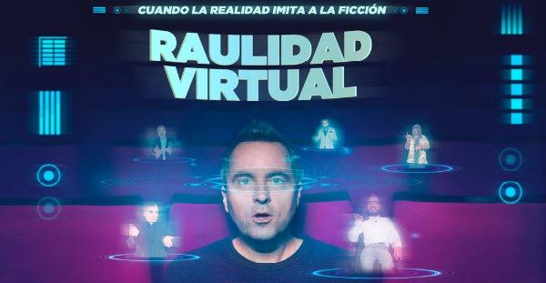 Raulidad Virtual, un nuevo espectáculo de humor en Madrid