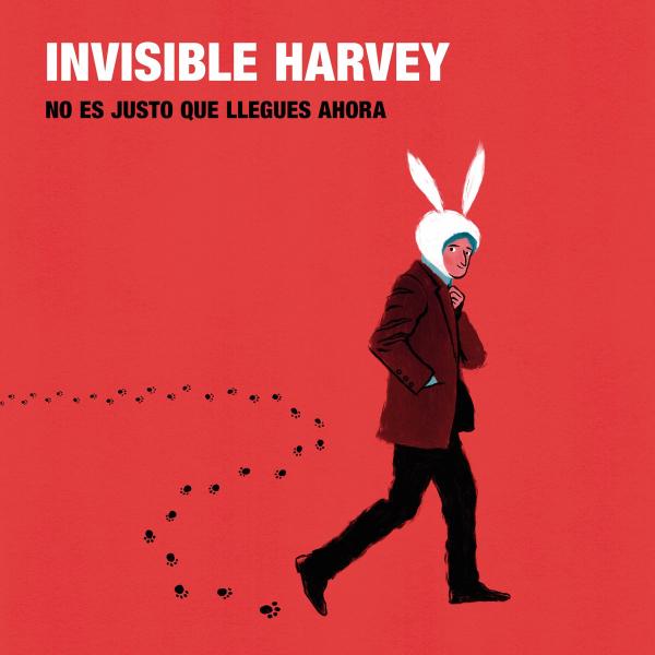 """Invisible Harvey, """"No es justo que llegues ahora"""" (El Genio Equivocado, 2018)"""