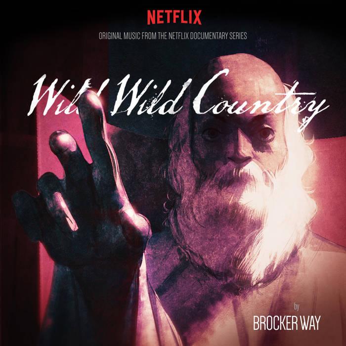 "Brocker Way, ""Wild Wild Country OST"" (Western Vinyl)"