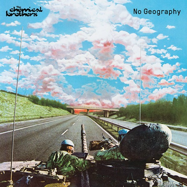 """The Chemical Brothers, """"No Geography"""" (Universal, 2019)"""