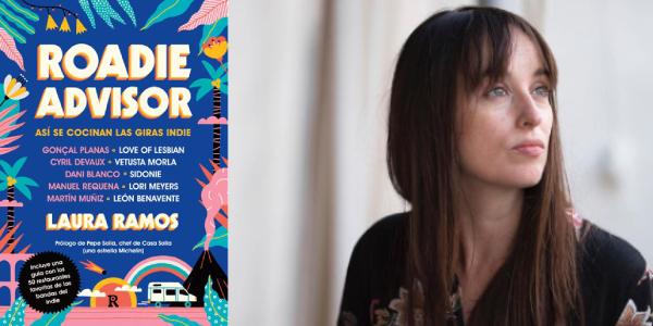 Roadie advisor, Laura Ramos (Reservoir Books, 2019)