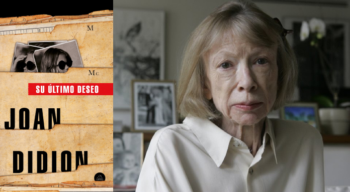 Su último deseo, Joan Didion (Literatura Random House, 2019)