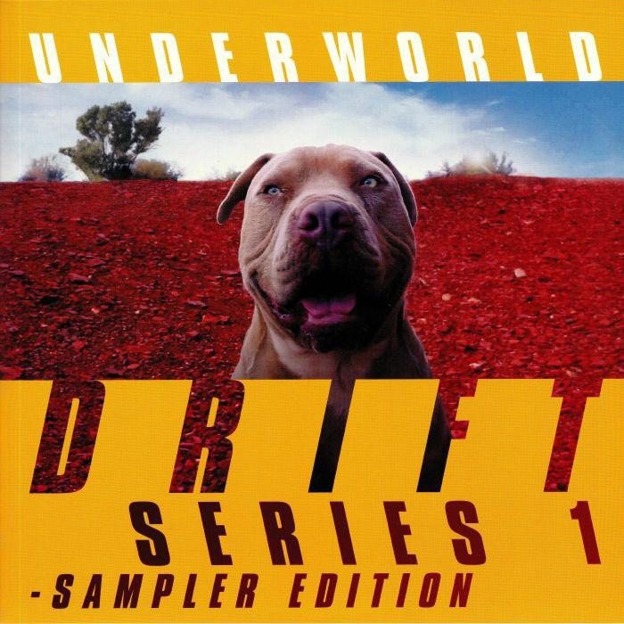 "Underworld, ""DRIFT Series 1 – Sampler Edition"" (Caroline, 2019)"