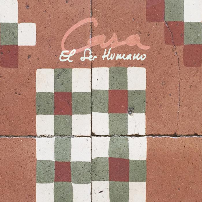 """El Ser Humano, """"Casa"""" (Belamarh 2019)"""