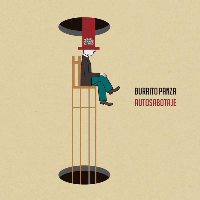 Burrito Panza, 'Autosabotaje' (El Genio Equivocado, 2020)