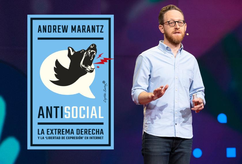 Antisocial, Andrew Marantz (Capitán Swing, 2021)