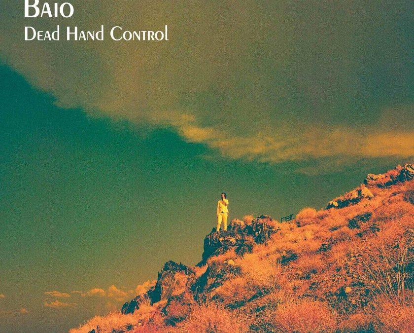 Baio, 'Dead Hand Control' (Glassnote, 2021)