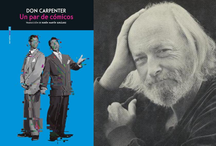 Un par de cómicos, Don Carpenter (Sexto Piso, 2021)