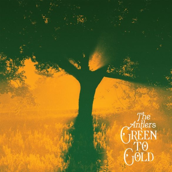 The-Antlers-Green-To-Gold