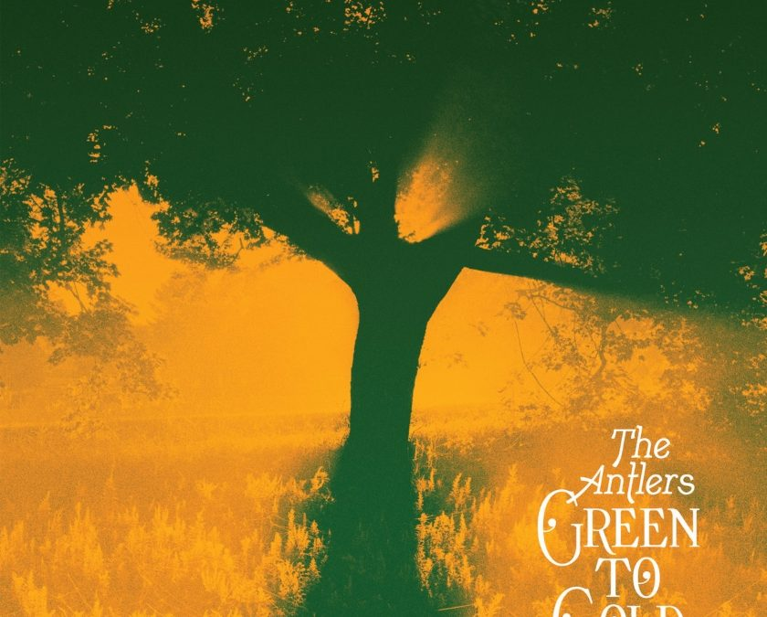 The Antlers, 'Green To Gold' (Transgressive Records, 2021)