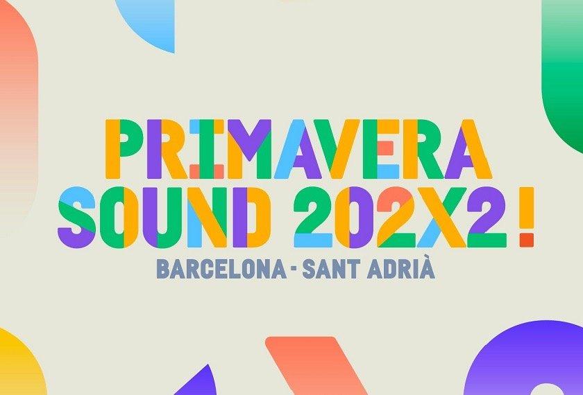 Primavera Sound 2022: todo lo que quieres ver está en su cartel