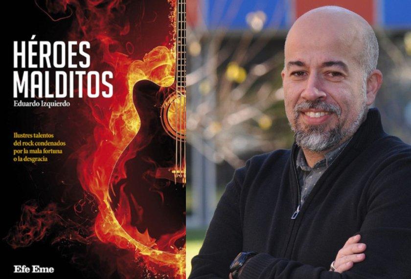 Héroes malditos, Eduardo Izquierdo (Efe Eme, 2021)