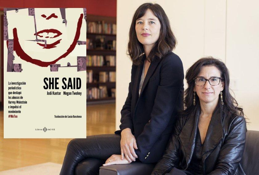 She said, Jodi Kantor y Megan Towhey (Libros del K.O., 2021)