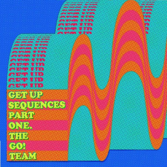 The-Go-Team-Get-Up-Sequences-Part-One